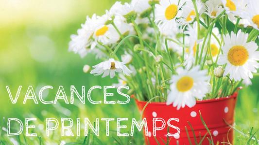 VACANCES DE PRINTEMPS & MESURES SANITAIRES